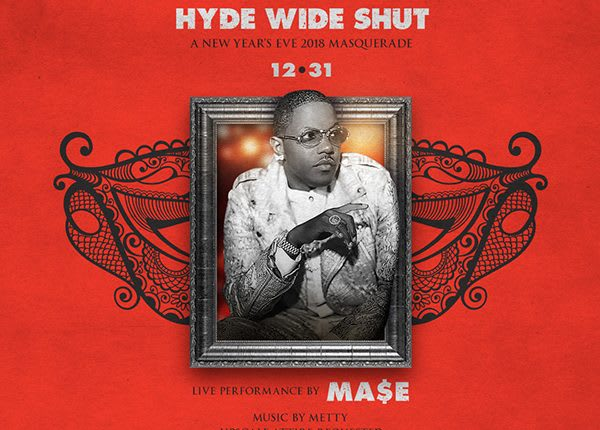 HYDE Wide Shut – MA$E-querade – NYE 2018
